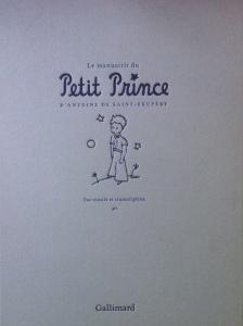 Le manuscrit du Petit Prince d'Antoine de Saint-Exupéry (S950.b.201.1914)