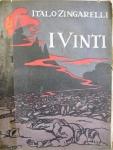 I vinti : sei mesi in Mitteleuropa tra l'armistizio e la pace / Italo Zingarelli (2013.10.1558)