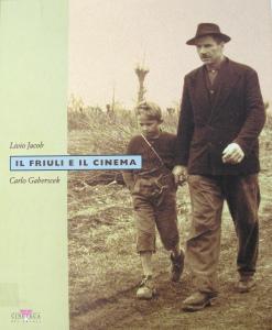 Il Friuli e il cinema (CCA.56.336)