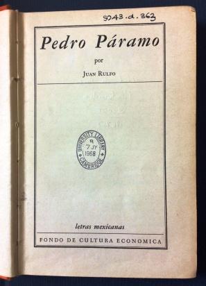 First edition of Pedro Páramo, 1955 (9743.d.363)